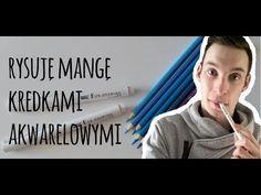 Rysuję Mangę kredkami akwarelowymi !! - YouTube Magna Anime, Youtube, Youtubers, Youtube Movies