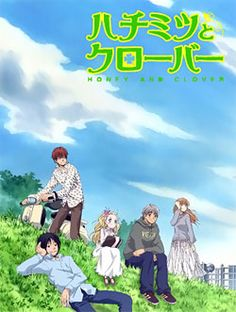 Honey and Clover   X2   Takemoto Yuuta, Mayama Takumi, and Morita Shinobu are college students who share the small apartment. Even though they live in poverty, the three of them are able to obtain pleasure through small things in life. The story follows these characters' life stories as poor college students, as well as their love lives when a short but talented 18 year old girl called Hanamoto Hagumi appears.