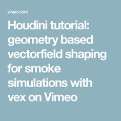 294 Best Houdini Tutorials and Resources images in 2019
