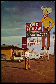 The Big Texan Ranch - Amarillo, Texas This was in the 1960s, when the restaurant was on East Amarillo Blvd. They always had a cowboy waving in the summer.