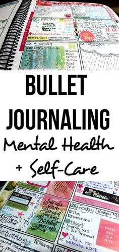 I'm using bullet journaling to keep track of my mental health and my self-care. I'm tracking my moods and my anxiety and depression.