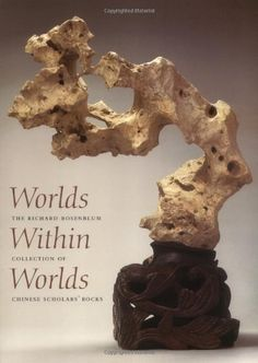 Worlds Within Worlds: The Richard Rosenblum Collection of Chinese Scholars' Rocks by Robert D. Mowry, http://www.amazon.com/dp/0916724921/ref=cm_sw_r_pi_dp_S3Ddqb1S0K7N4