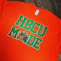 9eb0c5dd8 Men's HBCU Florida A&M University Rattlers Green and Orange FAMU HBCU  MadeTshirt 1887 Gift Pride Game Day Gear Tallahassee