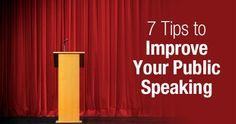 This website has 7 helpful tips to improve public speaking skills.