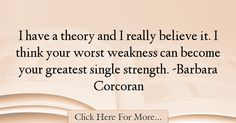 Barbara Corcoran Quotes About Strength - 64829