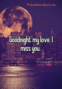Good Night My Love - I miss you