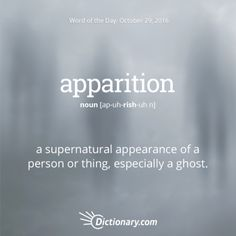apparition - Word of the Day | Dictionary.com