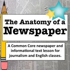 Teach your students all about the sections and key features of a newspaper. Great for journalism and English class.