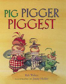 Comparative Superlative Adjectives (Common Core L.3.1)  Pig Pigger Piggest