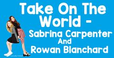 Take On The World By Sabrina Carpenter and Rowan Blanchard With Lyrics Original Audio (No Pitch) Comment Any Song Suggestions Below I Do Not Own This Song --. Song Suggestions, Walt Disney Records, Rowan Blanchard, Disney Music, All Songs, Girl Meets World, Types Of Music, Sabrina Carpenter, Theme Song
