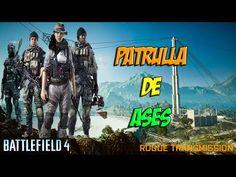 BATTLEFIELD 4 TRANSMISION REBELDE ASALTO | PATRULLA DE ASES | PC GAMEPLA...