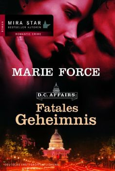 Fatales Geheimnis: D.C. Affairs 1 von Marie Force, http://www.amazon.de/dp/B00E9ADRHA/ref=cm_sw_r_pi_dp_KZjltb1MKDD9P