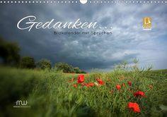Gedanken... Bildkalender mit Sprüchen - CALVENDO Kalender von Martina Wrede -  #calvendo #calvendogold #kalender #fotografie #bildkalender #zitate #sprueche