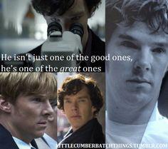 one of the *great* ones. Benedict Cumberbatch