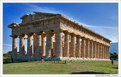 The Temple of Hera II (or Apollo or Neptune) Is One of the Best Preserved Greek Temples in the World, Paestum