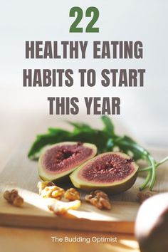 75 Healthy Habits to Start Now For A Long And Happy Life