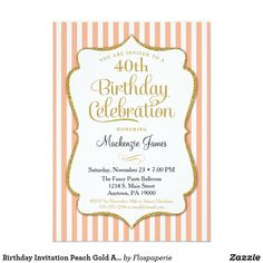 Birthday Invitation Peach Gold Adult Stripes An elegant birthday party invitation in peach and gold, featuring peach and white stripes & gold glitter text frame. The glitter text frame on this classy and classic birthday party invite features a shadow to give a raised appearance. This peach and gold invitation is sure to please that special birthday star in your life. Perfect for milestone birthdays such as 18th 20th 21st 30th 35th 40th 45th 50th 55th 60th 65th 70th 75th 80th 85th 90th 95th…