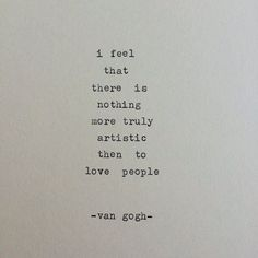 Poems, quotes, and words with meaning. Beautiful words by beautiful people. Poetry Quotes, Words Quotes, Wise Words, Me Quotes, Love People Quotes, Sayings, Quotes On Walls, Beautiful People Quotes, Nirvana Quotes