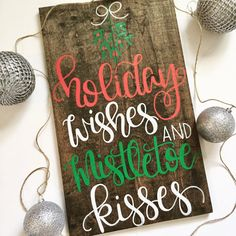 Holiday Wishes & Mistletoe Kisses Christmas by FearfullyMadeCo