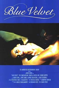 Terciopelo azul (Blue velvet, 1986, David Lynch)