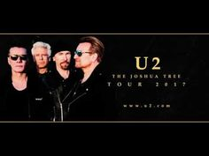 U2 : The Joshua Tree Tour 2017 – All Tour Dates and Tickets Here Kyle Osborne\\'s EntertainmentOrDie.Com