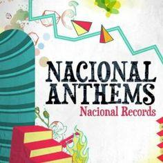 Nacional Anthems!
