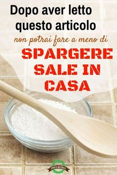 Big rooms in the corners of the house and 10 more ways to use .- Sale grosso negli angoli della casa e altri 10 modi per utilizzarlo! After reading this article, you can& help but spread salt at home - Ikea Hack Storage, Curiosity Killed The Cat, Sr1, Desperate Housewives, Green Cleaning, Green Life, Home Hacks, Problem Solving, Healthy Tips