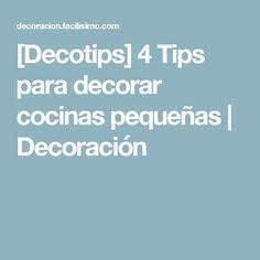 [Decotips] 4 Tips para decorar cocinas pequeñas   Decoración