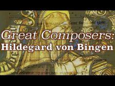 Great Composers: Hildegard von Bingen