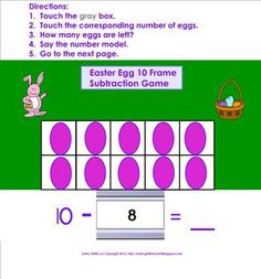Do your students need an activity to help with subtracting using a 10 frame?  Download this FREE fun game for your Smart Board. The eggs have the d...
