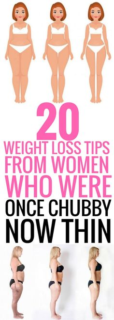 20 proven weight loss tips from women who have lost a lot of weight.