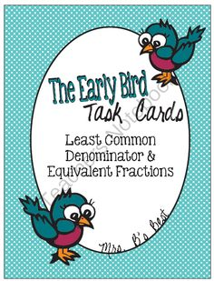 EB Task Cards for Least Common Denominator and Equivalent Fraction from Mrs Bs Best on TeachersNotebook.com -  (10 pages)  - Fractions