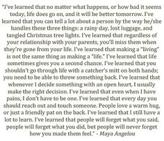 I've Learned... ~ Maya Angelou