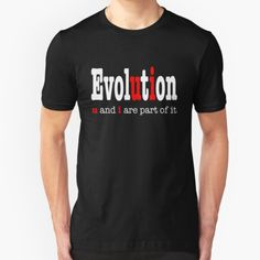 """Evolution: u and i are part it "" by atheistcards 