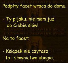 Polish Memes, Weekend Humor, Scary Funny, Funny Mems, Man Humor, Good Mood, Wallpaper Quotes, Funny Photos, Book Worms