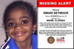 DMARI SEYMOUR, Age Now: 4, Missing: 08/19/2016. Missing From MIAMI, FL. ANYONE HAVING INFORMATION SHOULD CONTACT: Miami Police Department (Florida) 1-305-579-6111.