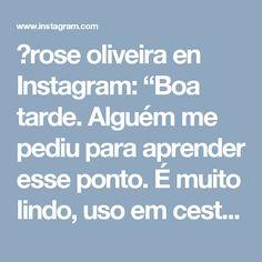 """💮rose oliveira en Instagram: """"Boa tarde. Alguém me pediu para aprender esse ponto. É muito lindo, uso em cestos e bolsas. #videoaula #crochet #fiosdemalha Via…"""""""