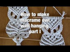 How to make macrame owl wall hanging step-by-step DIY tutorial - part of 2 - Free Online Videos Best Movies TV shows - Faceclips Free Macrame Patterns, Macrame Wall Hanging Patterns, Owl Patterns, Stitch Patterns, Macrame Tutorial, Diy Tutorial, Bracelet Tutorial, Macrame Youtube, Macrame Owl