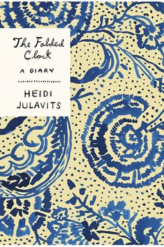 The Folded Clock by Heidi Julavits (Doubleday)When you can read it: April 7For people who enjoy: Reading someone else's journalWhy it's worth the read: Heidi Julavits has worn many hats as a writer — she's the author of four novels, co-editor of last year's wondrous release Women in Clothes, and a founding editor of The Believer. This spring, Julavits, now in her 40s, turns to her ...