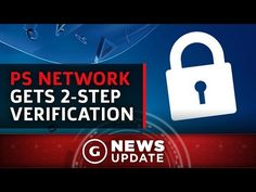PlayStation Accounts Now Have 2-Step Verification - GS News Update - YouTube