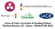 Corso a Roma su DaVinci Resolve 12 » Color Correction Lab