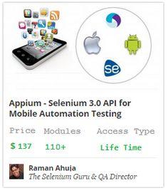 Selenium 3.0 (Appium for Mobile Automation Testing)