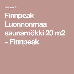 Finnpeak Luonnonmaa saunamökki 20 m2 – Finnpeak