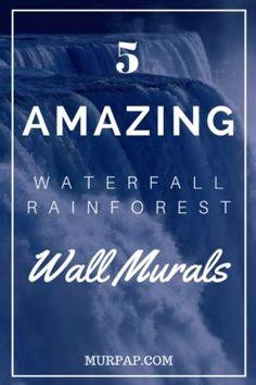 5 Amazing Waterfall Rainforest Wall Murals Ideas
