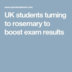 UK students turning to rosemary to boost exam results