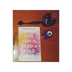 Escaping life with a book on the backs of Unicorns: Nicola Yoon-The Sun Is Also A Star