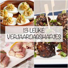 13 verjaardagshapjes - Keuken♥Liefde Snacks Für Party, Easy Snacks, Appetizer Recipes, Snack Recipes, Go For It, Dutch Recipes, Good Healthy Recipes, High Tea, Food Inspiration