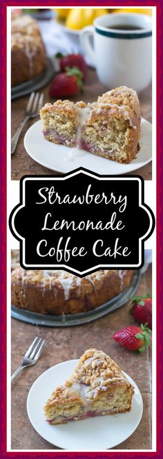 Strawberry Lemonade Coffee Cake from Well Plated by Erin