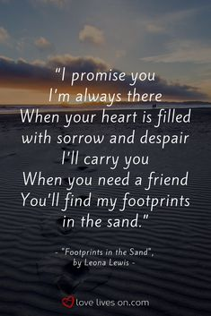 "Funeral Song ""Footprints in the Sand"" by Leona Lewis. Click for 150+ more of the best funeral songs to help you pick the right funeral music for a loved one's funeral, memorial service or celebration of life. Funeral Songs 