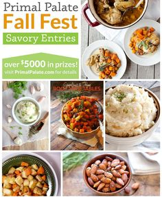 Three days into #primalpalateFallFest and we already are seeing impressive SAVORY entries! Here are just some of them: # Top: One Pot Savory Chicken and Fall Produce by @alexaschirm  # Middle left: Creamy Roasted Garlic Whipped Cauliflower by @emsswanston  # Middle center: Grapefruit & Thyme Glazed Root Vegetables by @forageddish  #  Middle Right: Garlic Mashed Root Vegetables (also) by @alexaschirm  # Bottom left: Dill Roasted Carrots & Parsnips by @personallypaleo  # Bottom Right: Herb…